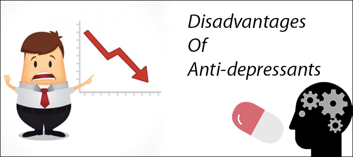 disadvantage of anti-depressants