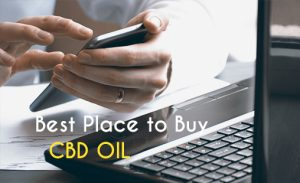 How to Buy CBD oil online from the best place